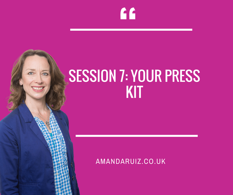 Session 7: Your press kit