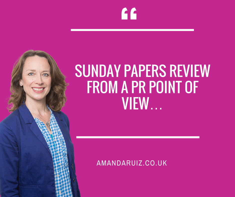 Sunday Papers review from a PR point of view…