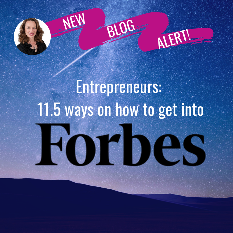 Entrepreneurs: 11.5 ways to get into Forbes