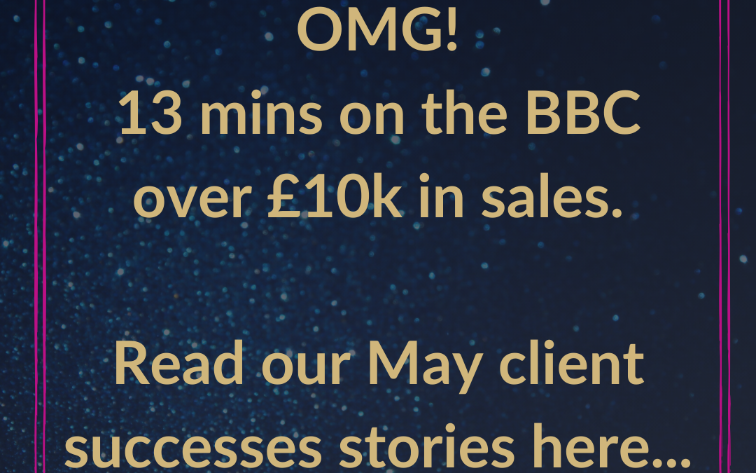 How 13mins on the BBC resulted in £10,000 sales